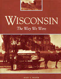 Wisconsin: The Way We Were book cover